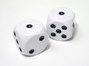 You rolls the dice, you takes yer chances.